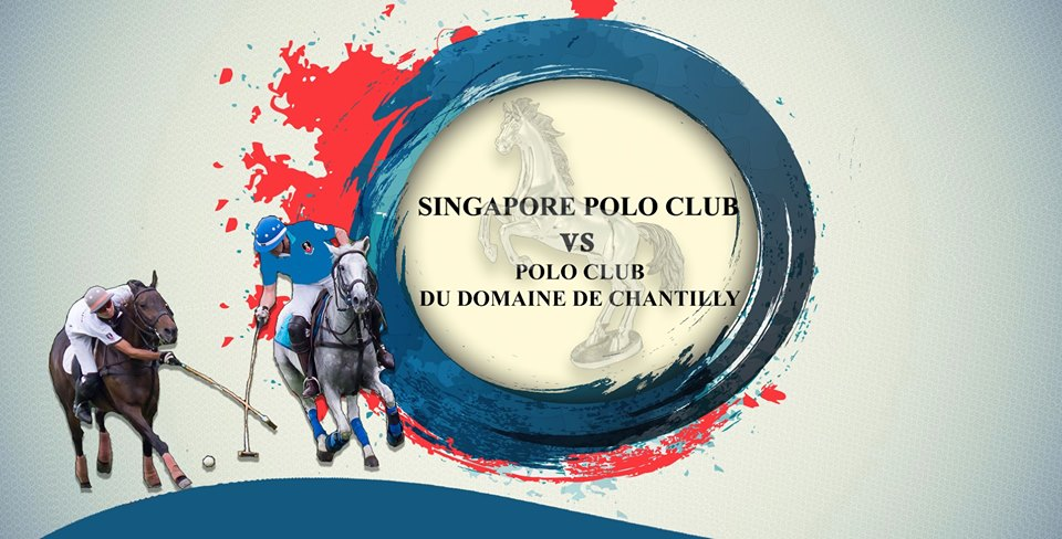 SINGAPORE POLO CLUB VS DU DOMAINE DE CHANTILLY with The French Cellar Appreciation Event
